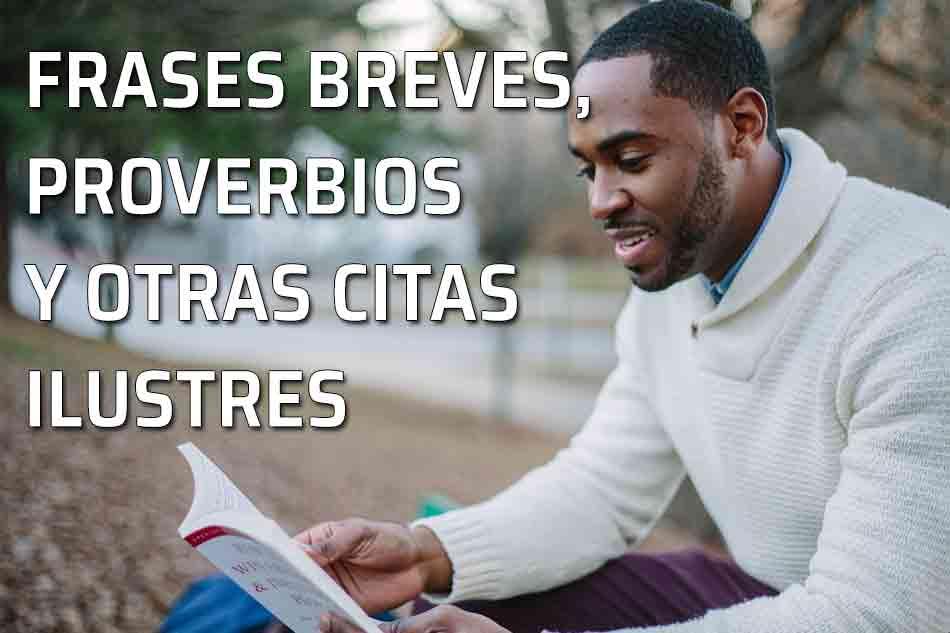 Frases Y Citas Célebres: Frases Célebres Proverbios Y Citas Ilustres Sobre