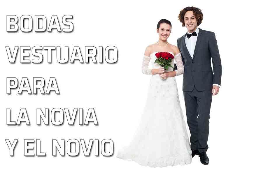 vestir al novio y a la novia el vestuario de los novios