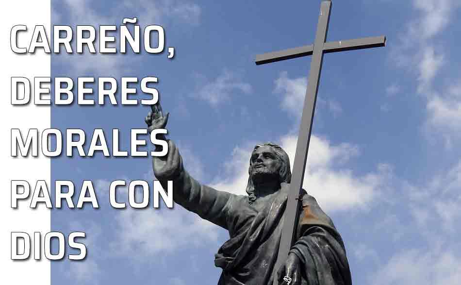 Deberes Morales Del Hombre De Los Deberes Para Con Dios